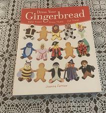 Buy Dress Your Gingerbread Bake Them Dress Them Eat Them Book by Joanna Farrow...