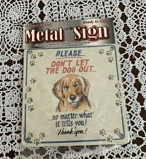 Buy Sign Of The Times Dont Let The Dog Out Metal Sign Magnetic 4 Dog Rescue Charity