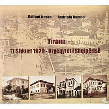 Buy Tirana 11 shkurt 1920 - kryeqytet i Shqiperise. History, Album book from Albania