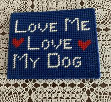 Buy Brand New Needlepoint Sign Love Me Love My Dog 4 Cocker Spaniel Rescue Charity