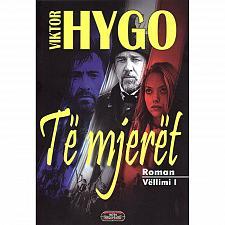Buy Te mjeret (3 vellime), Viktor Hygo. Book From Albania