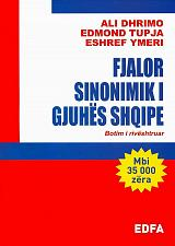 Buy Fjalor Sinonimik Gjuhës Shqipe, Ali Dhrimo, Edmond Tupja, Eshref Ymeri. Albania