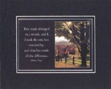 Buy Heartfelt Plaque Motivation - Two roads diverged in a wood, and I... I took . .
