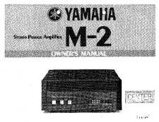 Buy Yamaha Yamaha YAMAHA M-2 PWR OM W-SCHEM Service Manual by download Mauritron #259930