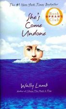 Buy SHE'S COME UNDONE by Wally Lamb