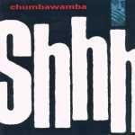 Buy Shhh by Chumbawamba