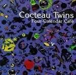 Buy COCTEAU TWINS - Four-Calendar