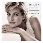 Buy Diana Princess of Wales Tribute