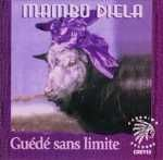 Buy Guede Sans Limite by Mambo Diela