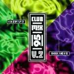 Buy Club Mix '95, Vol. 2 by Various Artists
