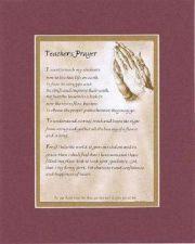Buy Heartfelt & Inspirational Poem - Teacher's Prayer . . . 11x14 Double Matting
