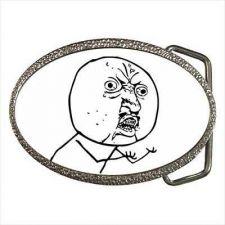 Buy Y U NO Guy Rage Comic Internet Meme Belt Buckle