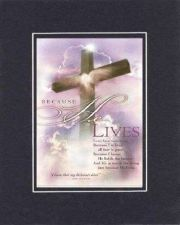 Buy Because He Lives - JOB 19:25 8x10 Biblical/Religious Verse set in Double-Matting