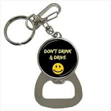 Buy Don't Drink and Drive Keychain Bottle Opener