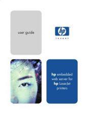 Buy HEWLETT PACKARD LASERJET 2 EMBEDDED WEB SERVE GUIDE by download #108489