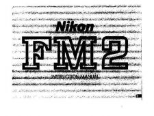 Buy NIKON FM2 Instruction Manual by download Mauritron #266034