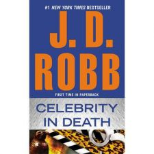 Buy Celebrity in Death 34 by J. D. Robb (2012, Paperback)