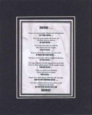 Buy Poem for Inspiration - Anyway. . . 11x14 Black-On-Black Double-Bevelded Matting