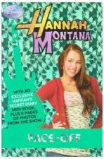 Buy Disney Hannah Montana Novel: Bk. 3: Face-off by Parragon Book Service Ltd...