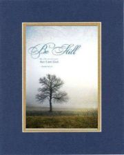 Buy Inspirational Plaque - Be Still and Know that I am God 8x10 BlueOnGold Dble Mat