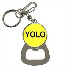 Buy YOLO You Only Live Once Yellow Keychain Bottle Opener