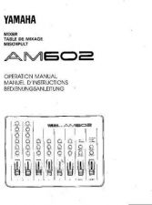 Buy Yamaha AM602F Operating Guide by download Mauritron #246679