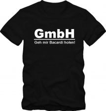 Buy Saufshirt Funshirt GmbH Geh mir Bacardi holen Partyshirt D59++