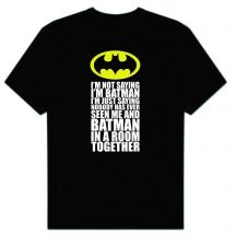 Buy Big Bang Theory Sheldon Cooper I'm Not Saying I'm Batman D58