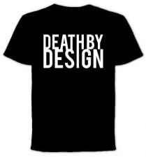 Buy Death By Design - Tshirt D59