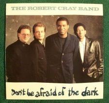 "Buy THE ROBERT CRAY BAND ~ "" Don't Be Afraid Of The Dark "" 1988 Jazz/Blues LP"