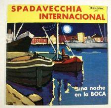 Buy SPADAVECCHIA INTERNACIONAL ~ Una Noche En La Boca / Hi-Fi LP Argentina