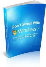Buy Dont Sweat With Windows 7 Ebook + 10 Free eBooks With Resell rights ( PDF )