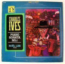 Buy CHARLES IVES ~ Piano Sonata No. 1. Noel Lee, piano. Classical LP