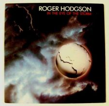 Buy ROGER HODGSON ~ In The Eye Of The Storm 1984 Rock LP