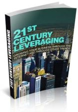 Buy 21st Century Leveraging Ebook + 10 Free eBooks With Resell rights ( PDF )
