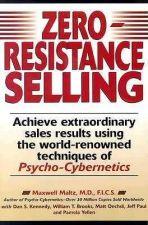 Buy Zero-Resistance Selling Psycho-Cybernetics Maxwell Maltz