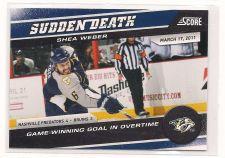 Buy 2011-12 SCORE SUDDEN DEATH #10 SHEA WEBER