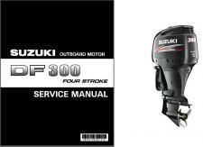 Buy 07-10 Suzuki DF300 Four Stroke Outboard Motor Service Repair Manual CD - DF 300