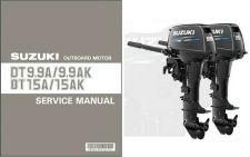 Buy Suzuki DT9.9A DT9.9AK DT15A DT15AK Outboard Motor Service Repair Manual CD