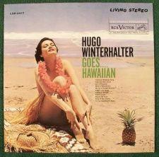 Buy HUGO WINTERHALTER ~ Goes ... Hawaiian 1961 Pop LP / Living Stereo
