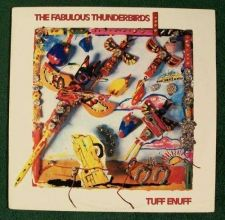 Buy THE FABULOUS THUNDERBIRDS Tuff Enuff 1986 Blues Rock LP