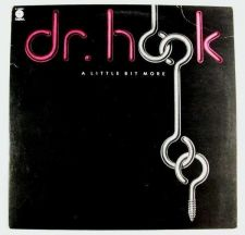 Buy DR. HOOK ~ A Little Bit More 1976 Rock LP