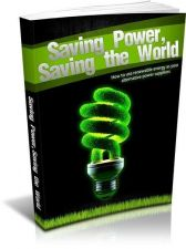 Buy Saving Power Saving the World Ebook + 10 Free eBooks With Resell rights ( PDF )