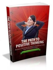 Buy The Path To Positive Thinking + 10 Free eBooks With Resell rights ( PDF )