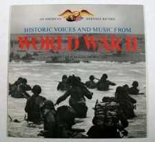 Buy WORLD WAR II ~ Historic Voices and Music / American Heritage LP