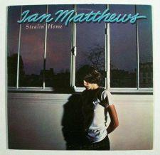 Buy IAN MATTHEWS ~ Stealin' Home 1978 Pop Rock LP