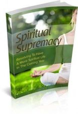 Buy Spiritual Supremacy Ebook + 10 Free eBooks With Resell rights ( PDF )