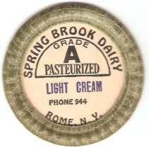 Buy New York Rome Milk Bottle Cap Name/Subject: Spring Brook Dairy Grade A Lig~509