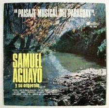 """Buy SAMUEL AGUAYO y su orquesta """" Paisaje Musical Del Paraguay """" / LP Paraguay"""