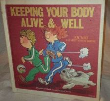 Buy Keeping Your Body Alive and Well : by Well known Author-Joy Wilt /1980